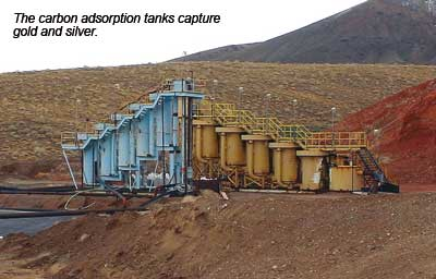 The carbon adsorption tanks capture gold and silver.