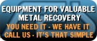 Precious Metals Recovery plants and equipment