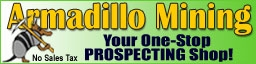 Full line of prospecting and mining equipment & supplies with NO sales tax!